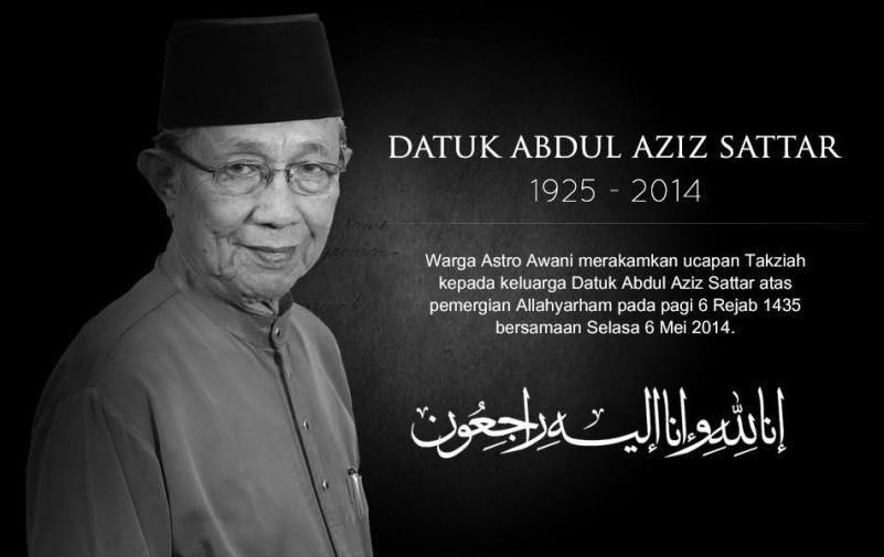ALLAHYARHAM AZIZ SATTAR 1925-2014